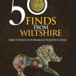50 Finds from Wiltshire  By Richard Henry